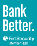 Bank Better - First Security Bank