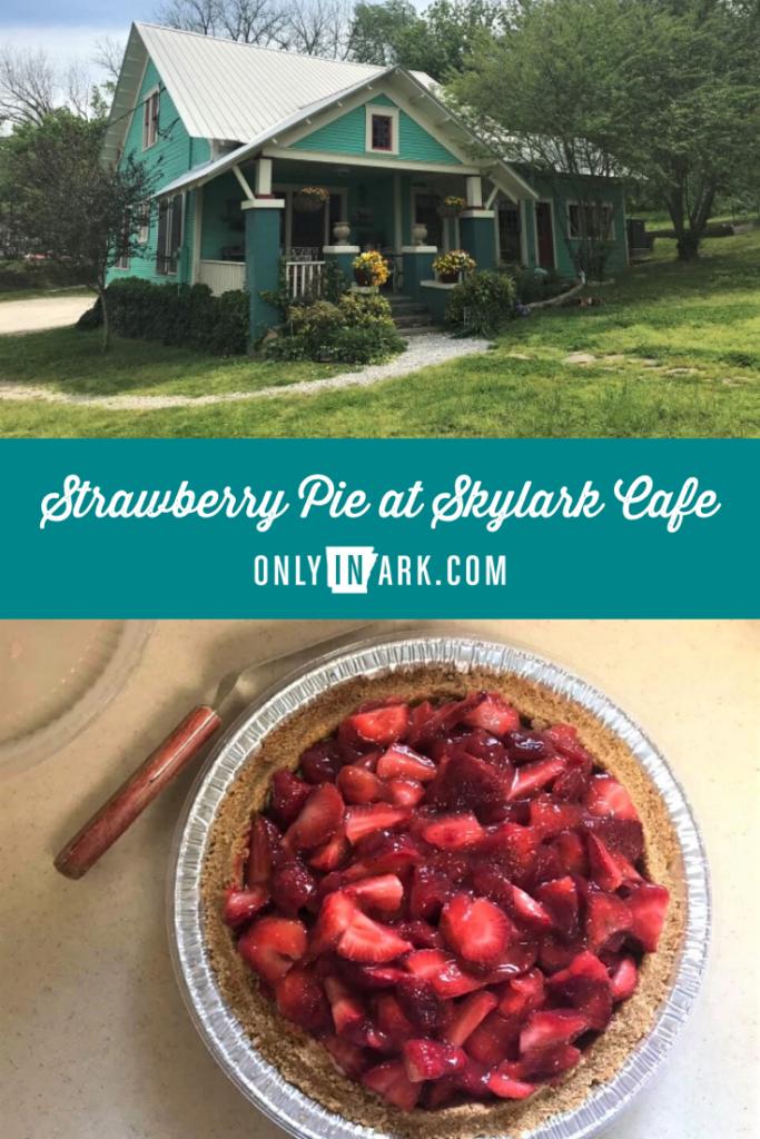 Strawberry Pie at the Skylark Cafe